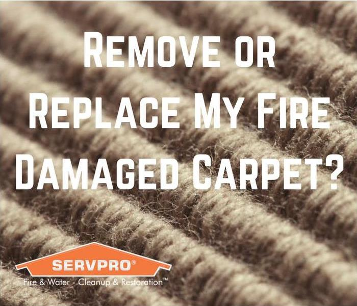 Fire Damage Removing or Replacing Fire Damaged Carpet in Georgetown