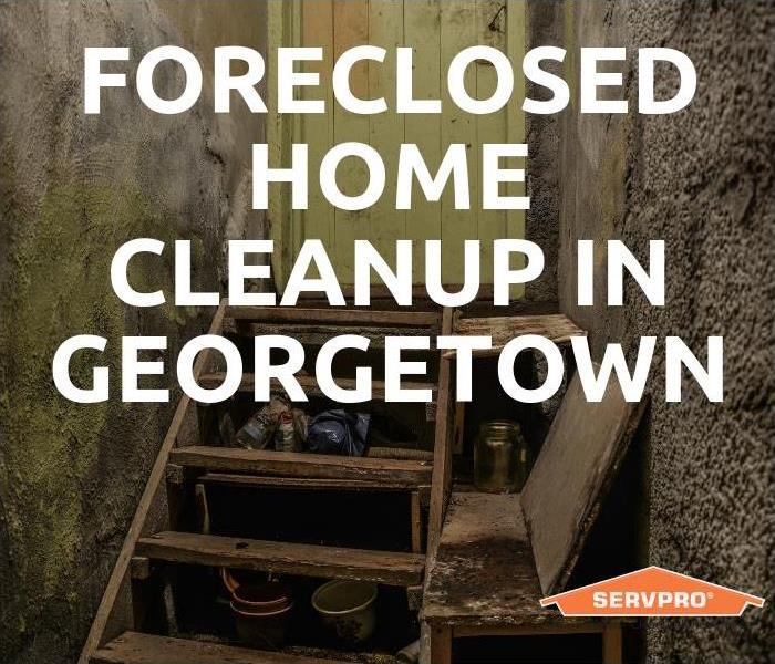 Cleaning Foreclosed Home Cleanup in Georgetown