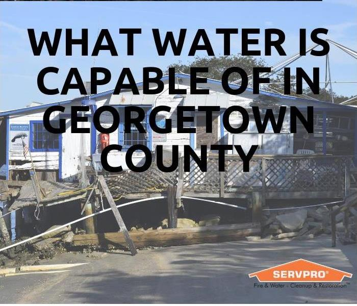 Water Damage What Water Is Capable Of In Georgetown County